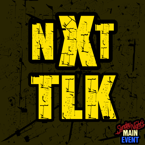 NXT TLK 045 – …Well it's at least 3.0